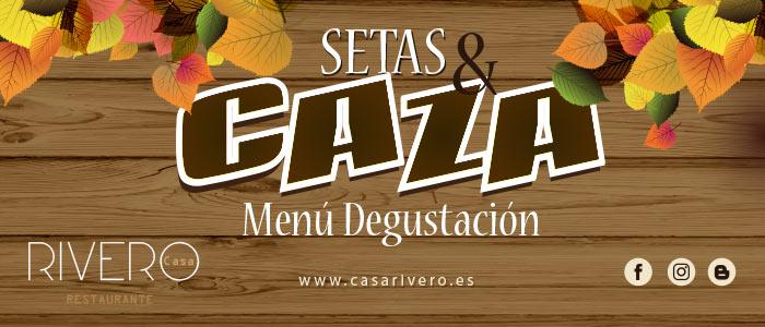 Menú Setas y Caza - Restaurante Casa Rivero