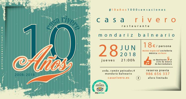 10º aniversario Casa Rivero